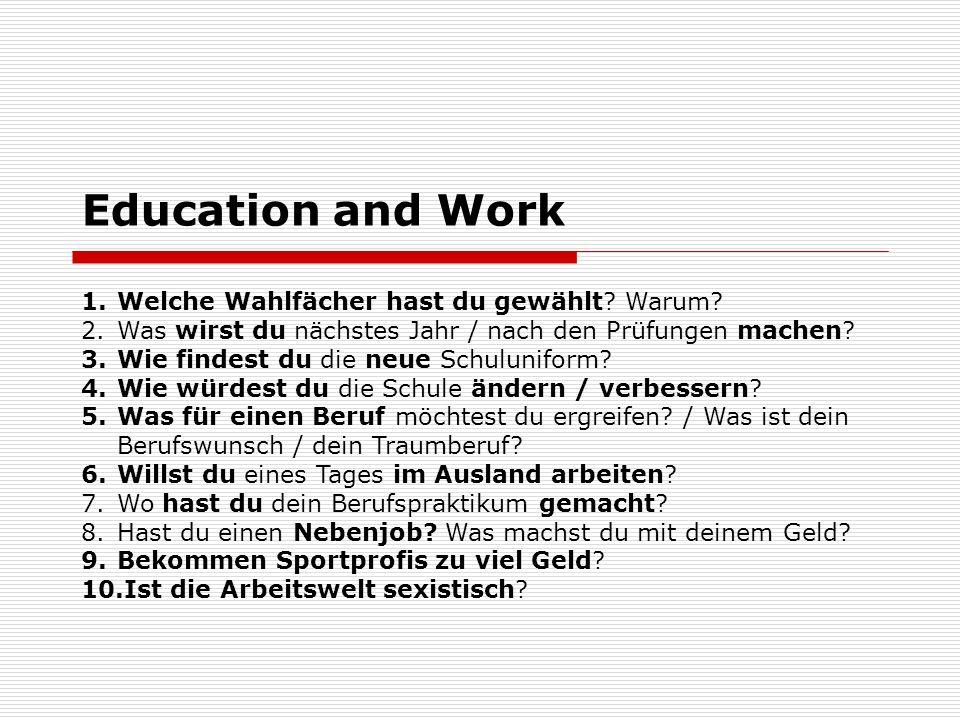Education and Work Welche Wahlfächer hast du gewählt Warum