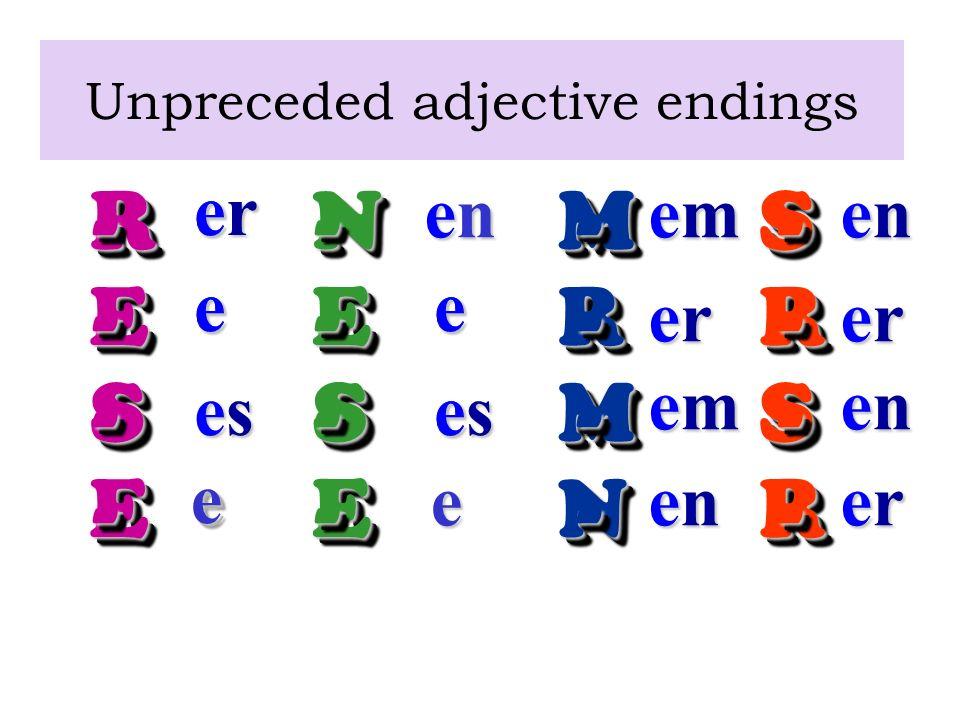 Unpreceded adjective endings
