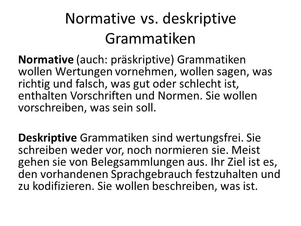 Normative vs. deskriptive Grammatiken
