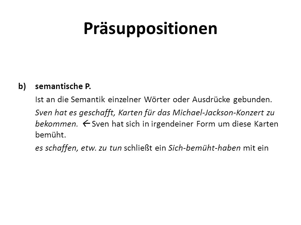 Präsuppositionen semantische P.