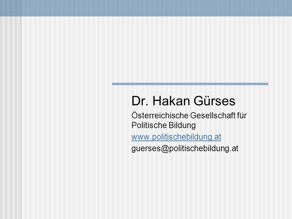 Dr. Hakan Gürses Österreichische Gesellschaft für Politische Bildung