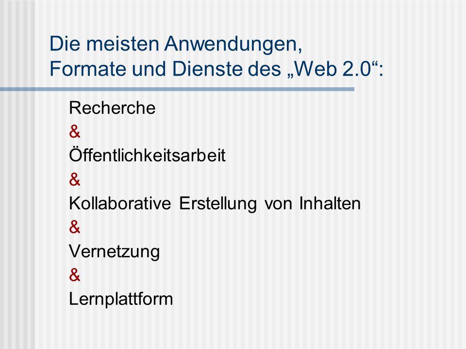 """Die meisten Anwendungen, Formate und Dienste des """"Web 2.0 :"""