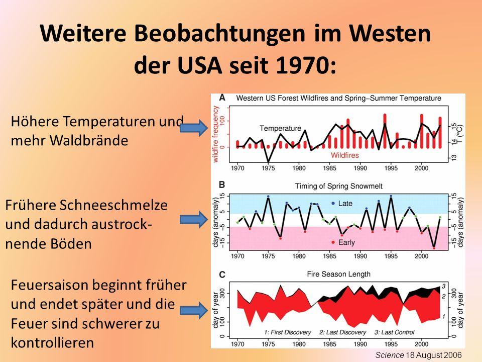 Weitere Beobachtungen im Westen der USA seit 1970: