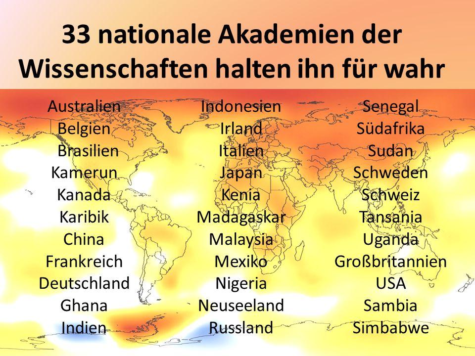 33 nationale Akademien der Wissenschaften halten ihn für wahr