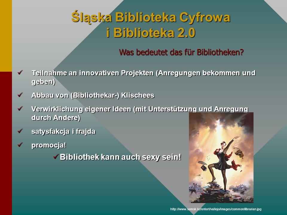 Śląska Biblioteka Cyfrowa i Biblioteka 2.0