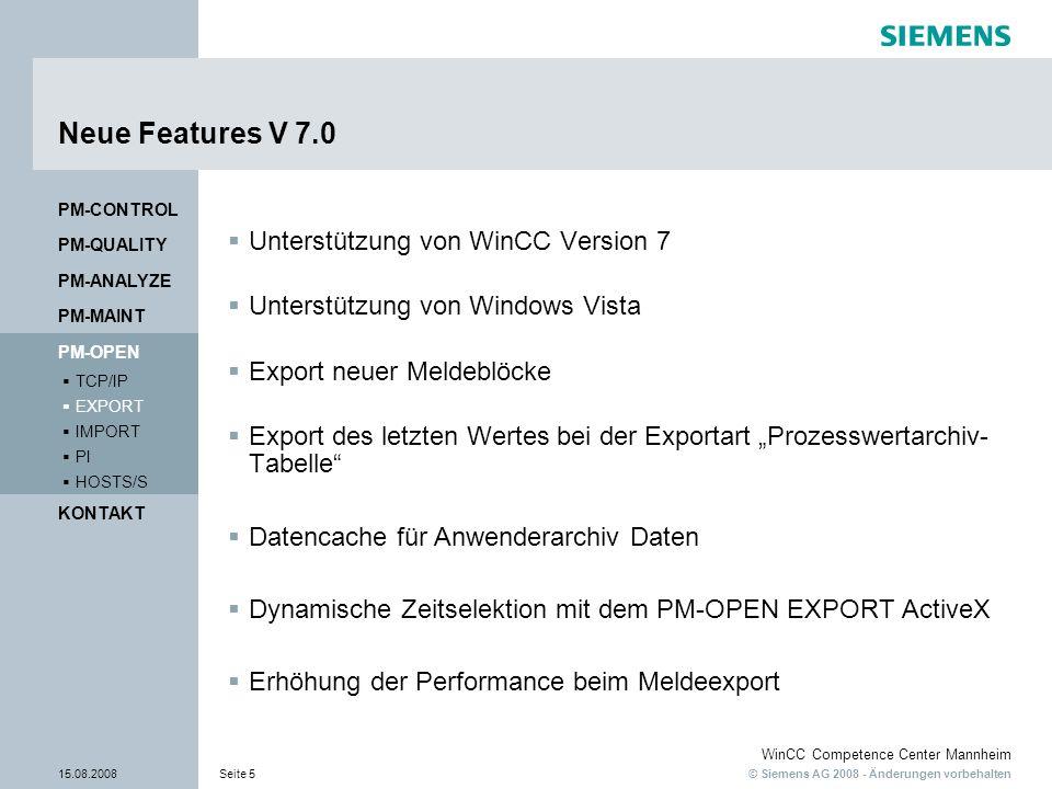 Neue Features V 7.0 Unterstützung von WinCC Version 7