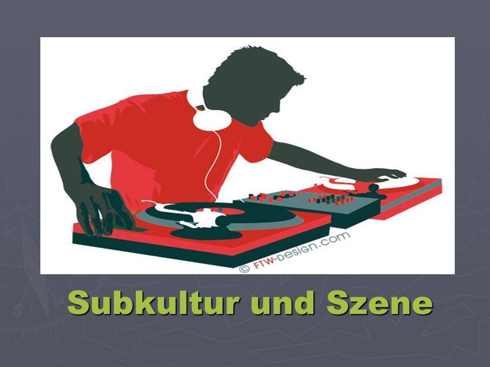 Subkultur und Szene