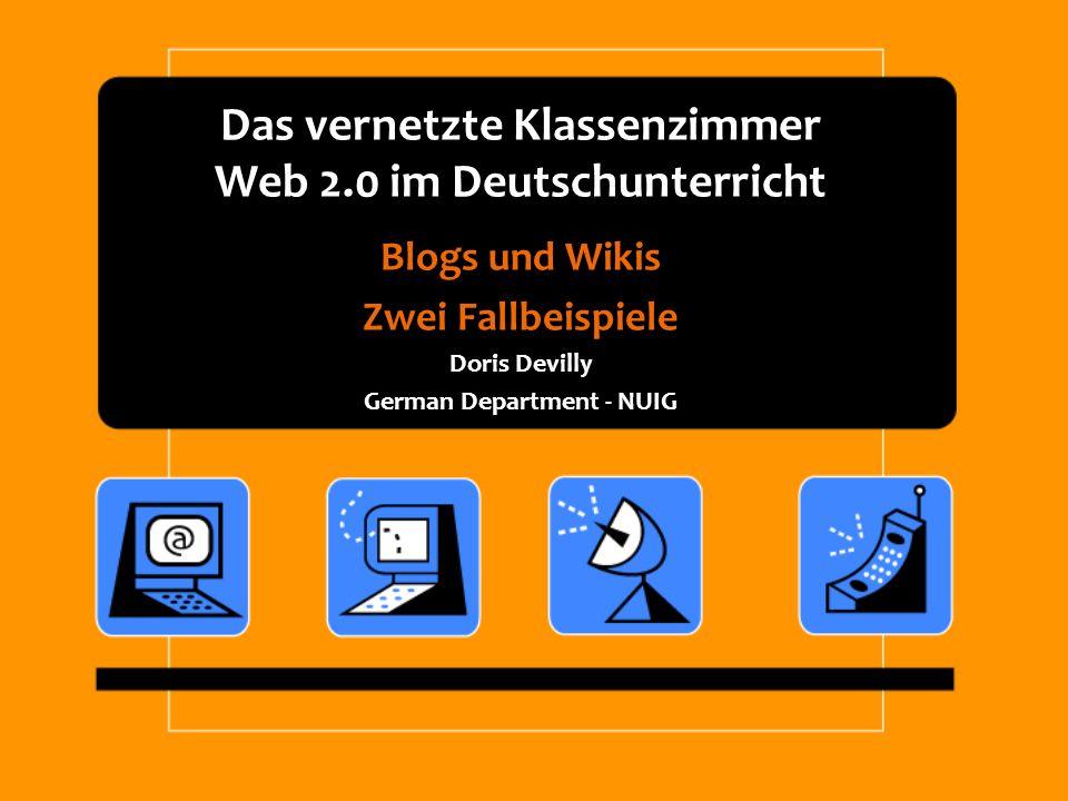 Das vernetzte Klassenzimmer Web 2.0 im Deutschunterricht
