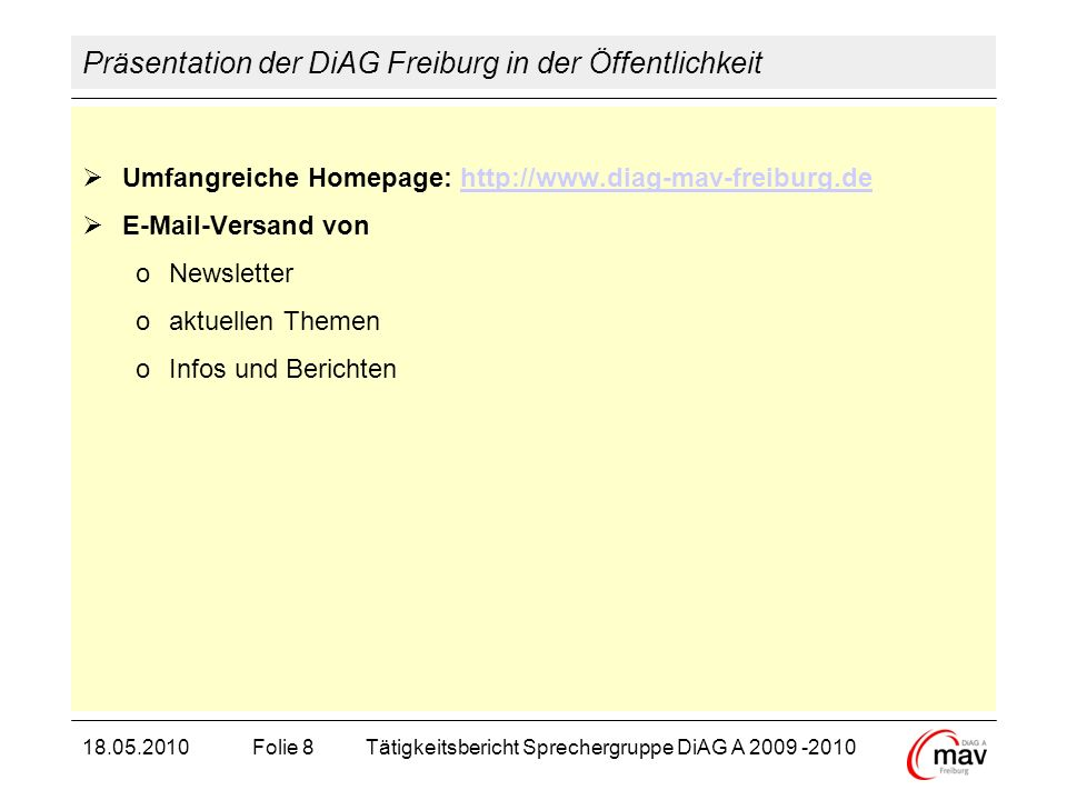 Präsentation der DiAG Freiburg in der Öffentlichkeit