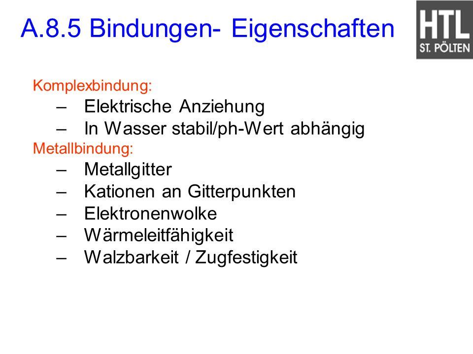 A.8.5 Bindungen- Eigenschaften