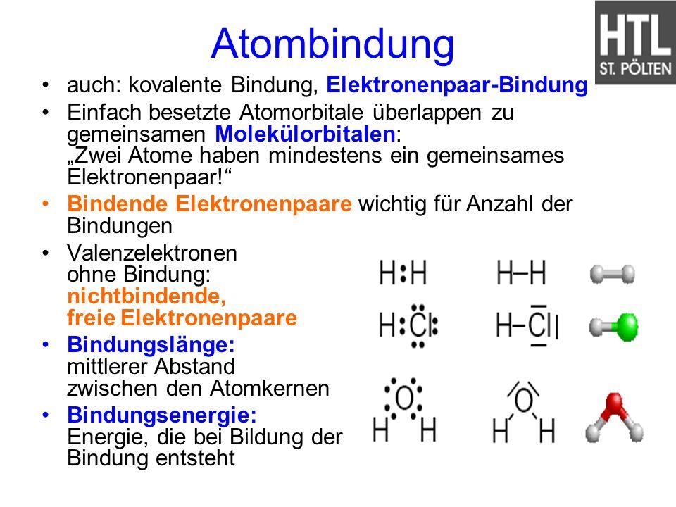 Atombindung auch: kovalente Bindung, Elektronenpaar-Bindung