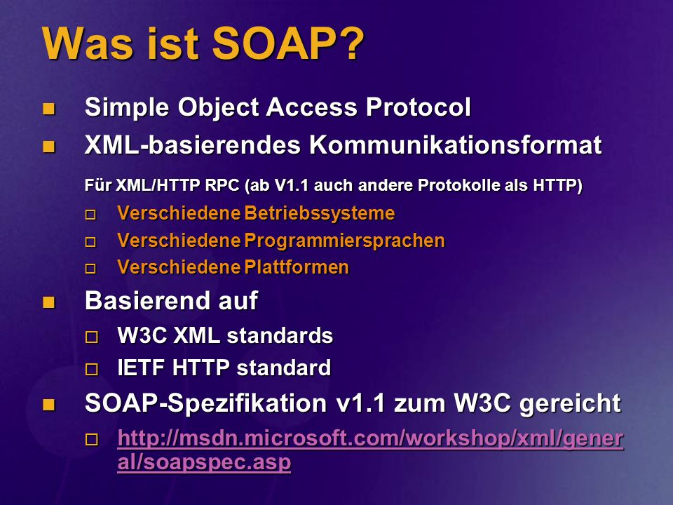 Was ist SOAP Simple Object Access Protocol