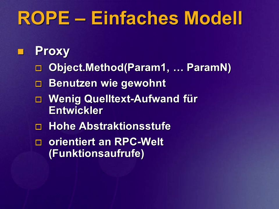 ROPE – Einfaches Modell