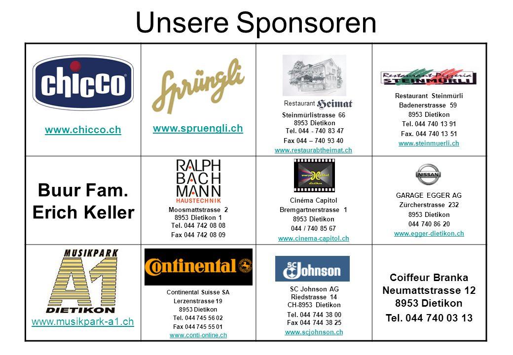 Unsere Sponsoren Buur Fam. Erich Keller www.spruengli.ch www.chicco.ch