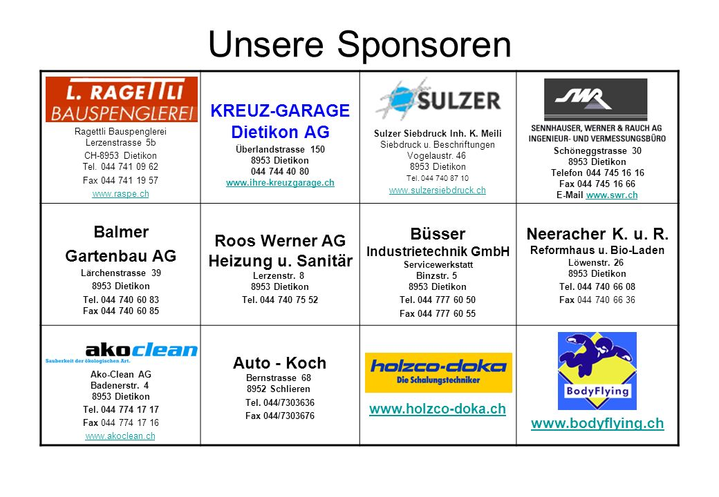 Unsere Sponsoren KREUZ-GARAGE Dietikon AG Balmer Gartenbau AG