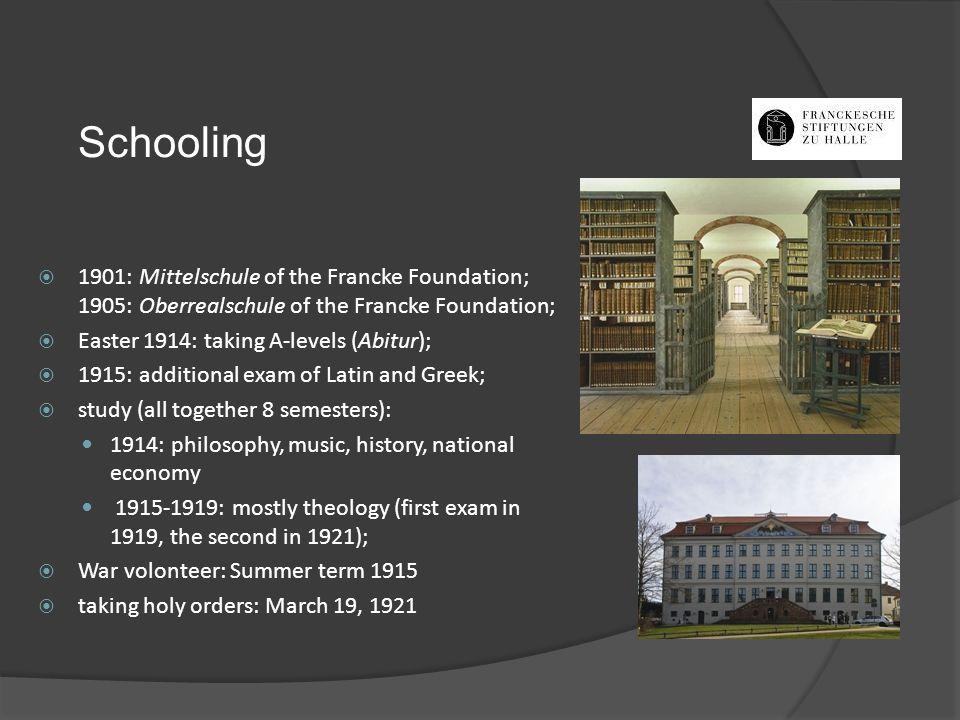 Schooling 1901: Mittelschule of the Francke Foundation; 1905: Oberrealschule of the Francke Foundation;