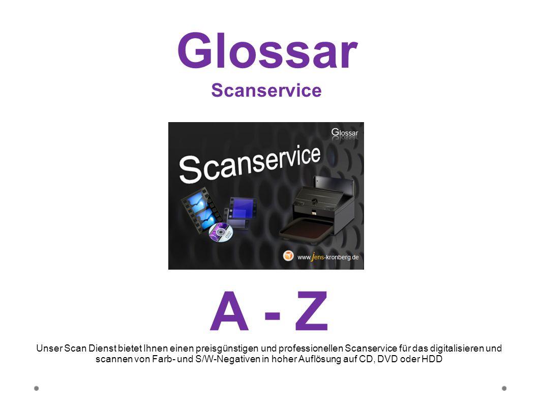 A - Z Glossar Scanservice
