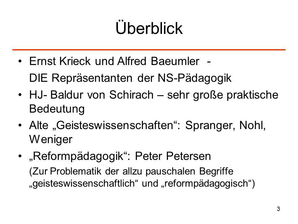 Überblick Ernst Krieck und Alfred Baeumler -