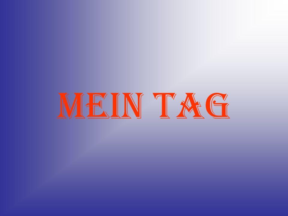 MEIN TAG