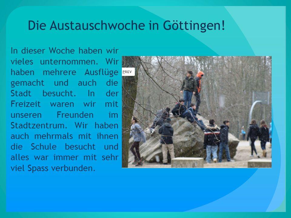 Die Austauschwoche in Göttingen!