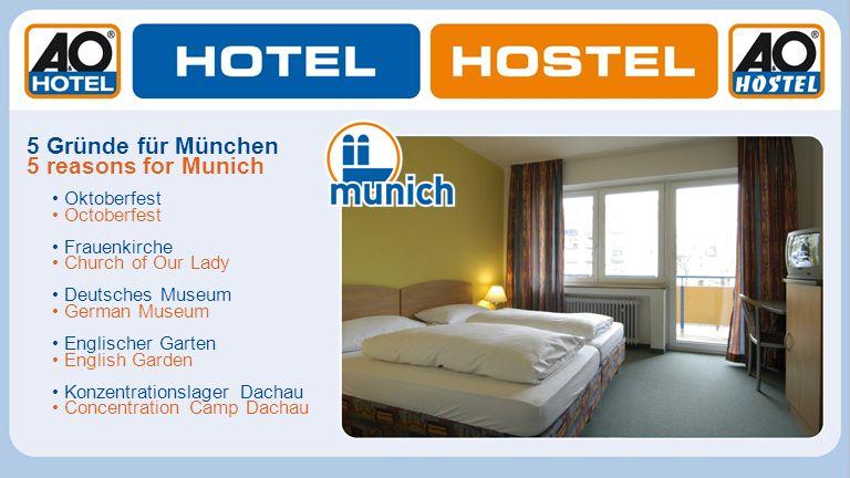 5 Gründe für München 5 reasons for Munich • Oktoberfest • Octoberfest