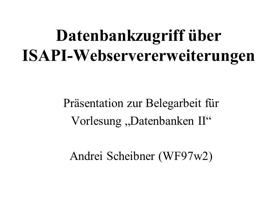 Datenbankzugriff über ISAPI-Webservererweiterungen