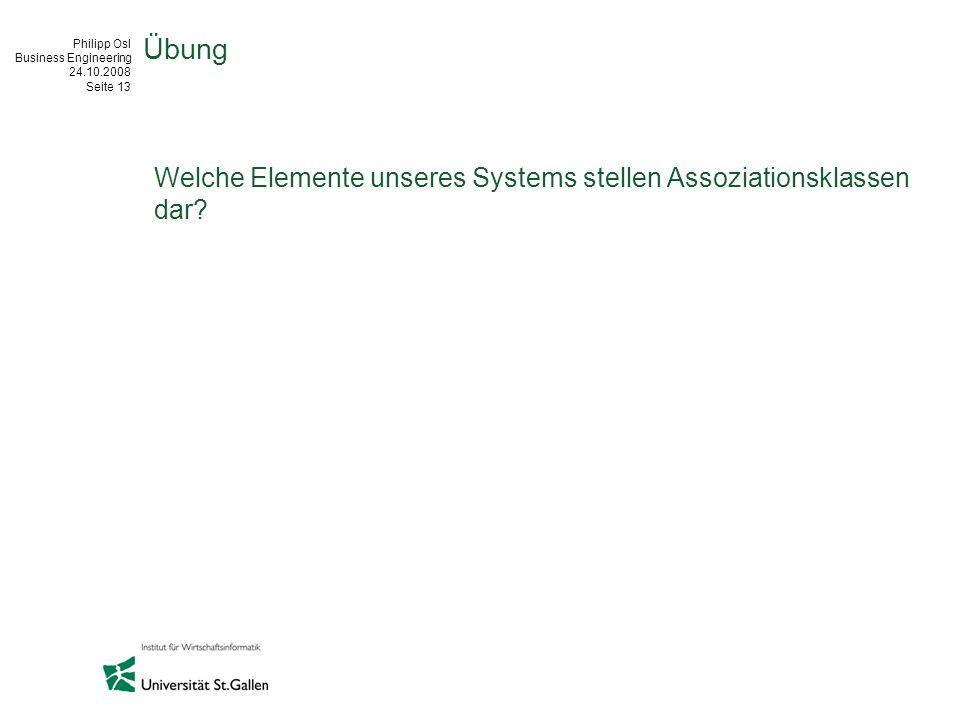 Übung Welche Elemente unseres Systems stellen Assoziationsklassen dar