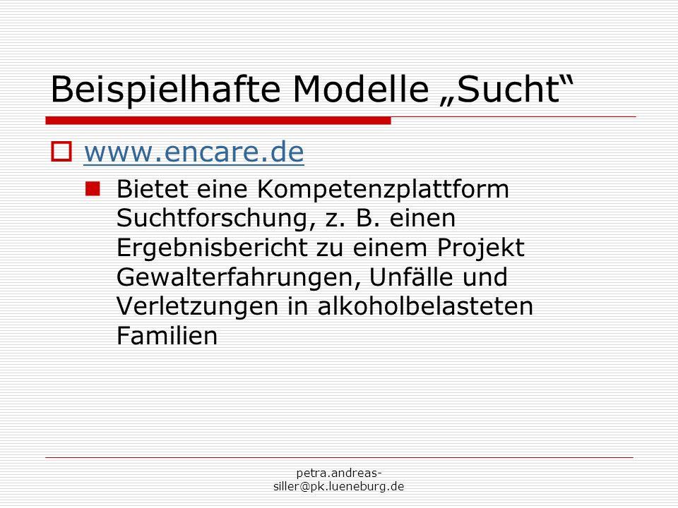 """Beispielhafte Modelle """"Sucht"""