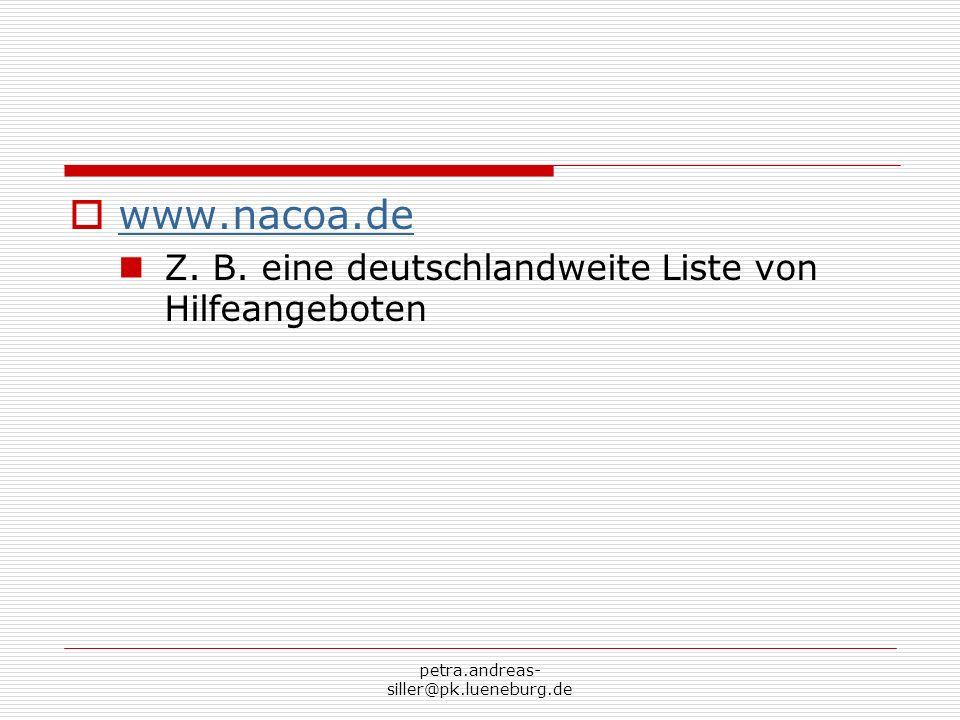 www.nacoa.de Z. B. eine deutschlandweite Liste von Hilfeangeboten