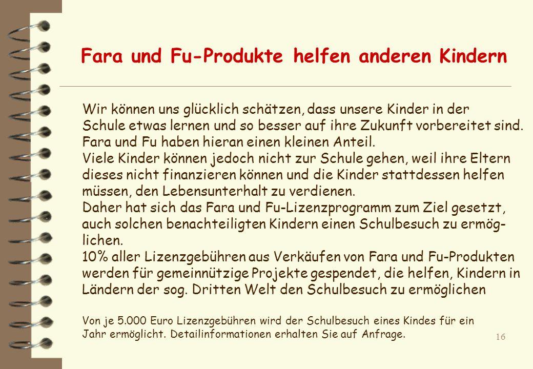 Fara und Fu-Produkte helfen anderen Kindern