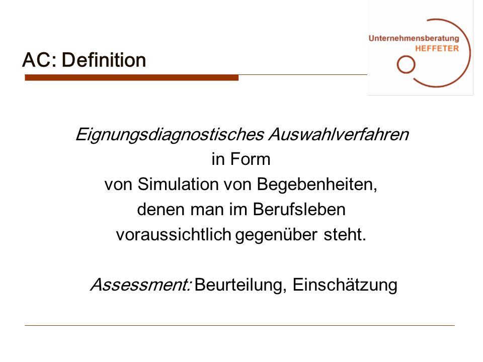 AC: Definition Eignungsdiagnostisches Auswahlverfahren in Form