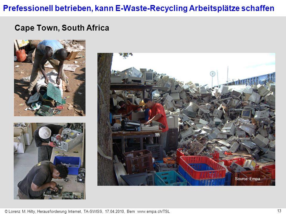 Prefessionell betrieben, kann E-Waste-Recycling Arbeitsplätze schaffen