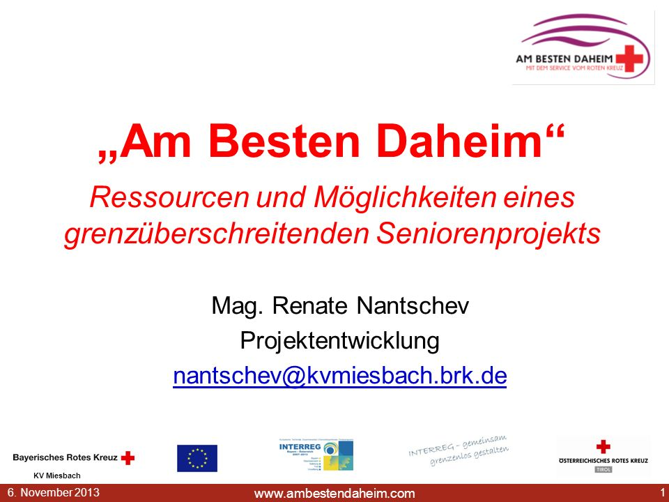 Mag. Renate Nantschev Projektentwicklung nantschev@kvmiesbach.brk.de