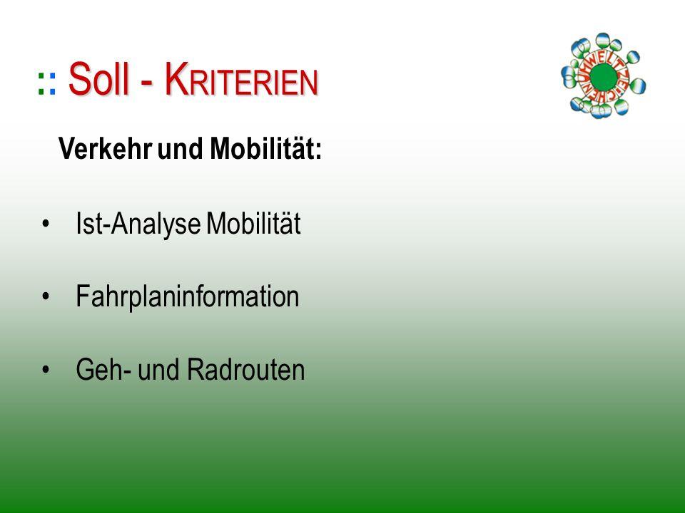 :: Soll - KRITERIEN Verkehr und Mobilität: Ist-Analyse Mobilität