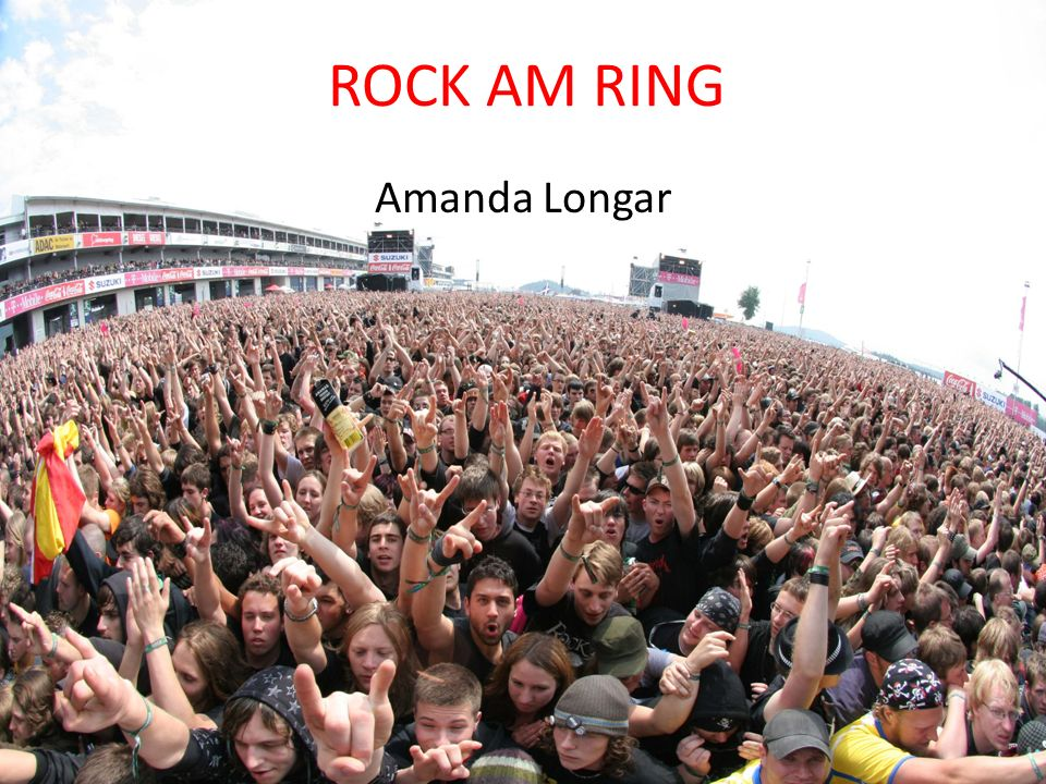 ROCK AM RING Amanda Longar