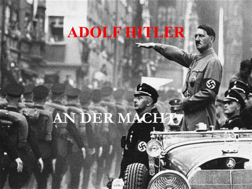 ADOLF HITLER AN DER MACHT