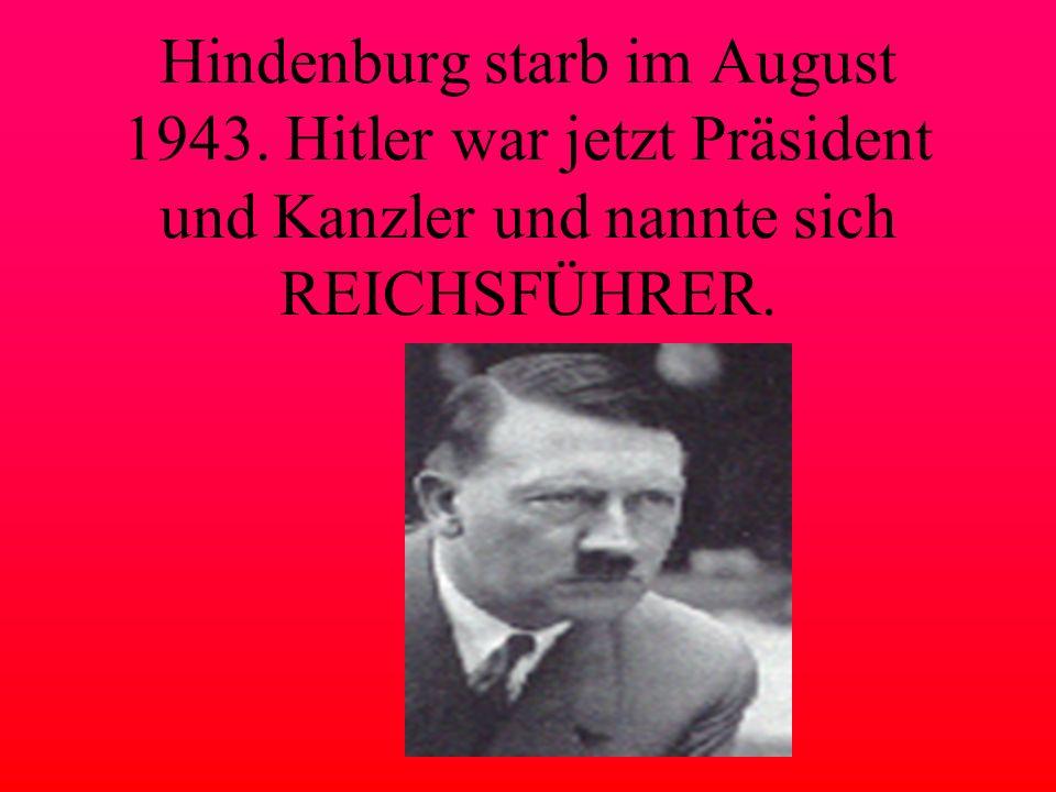 Hindenburg starb im August 1943