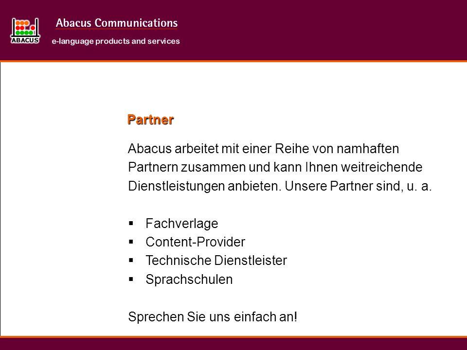 PartnerAbacus arbeitet mit einer Reihe von namhaften. Partnern zusammen und kann Ihnen weitreichende.