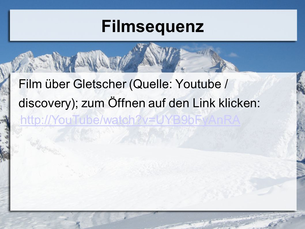 Filmsequenz Film über Gletscher (Quelle: Youtube /