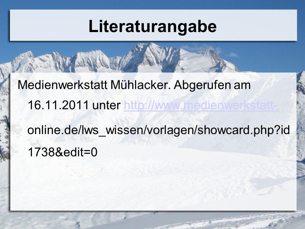 Literaturangabe Medienwerkstatt Mühlacker. Abgerufen am