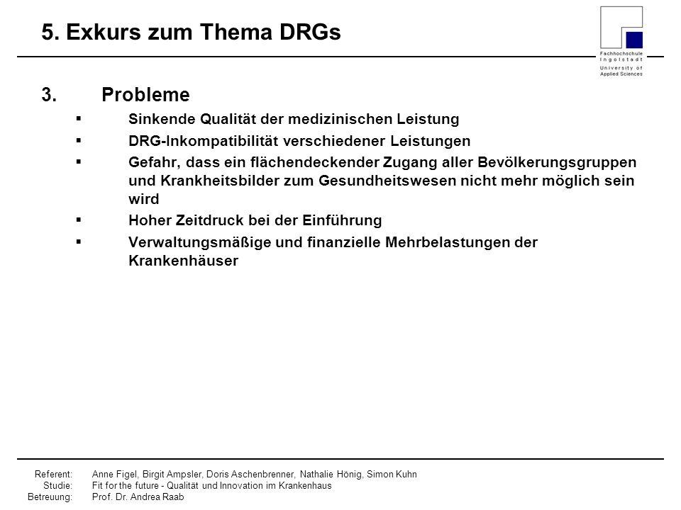 5. Exkurs zum Thema DRGs Probleme