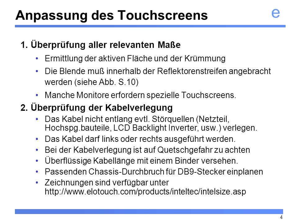 Anpassung des Touchscreens