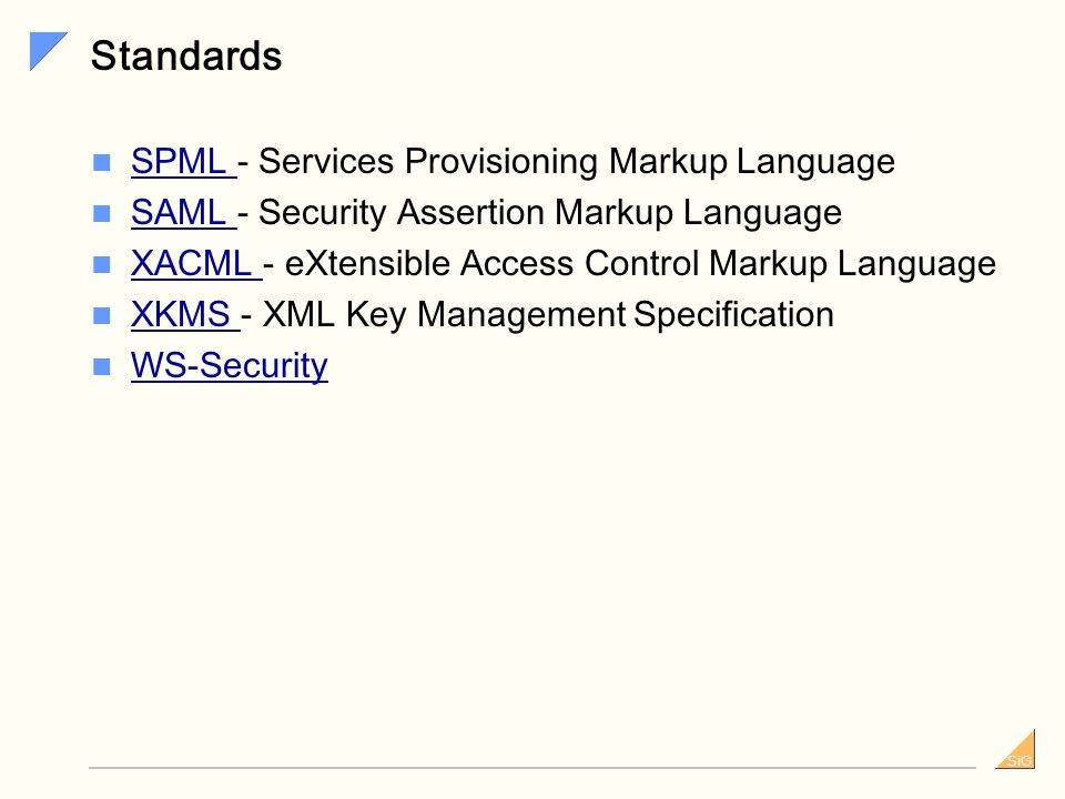 Standards SPML - Services Provisioning Markup Language