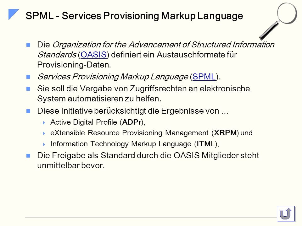 SPML - Services Provisioning Markup Language