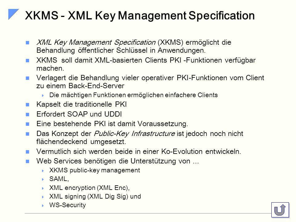 XKMS - XML Key Management Specification