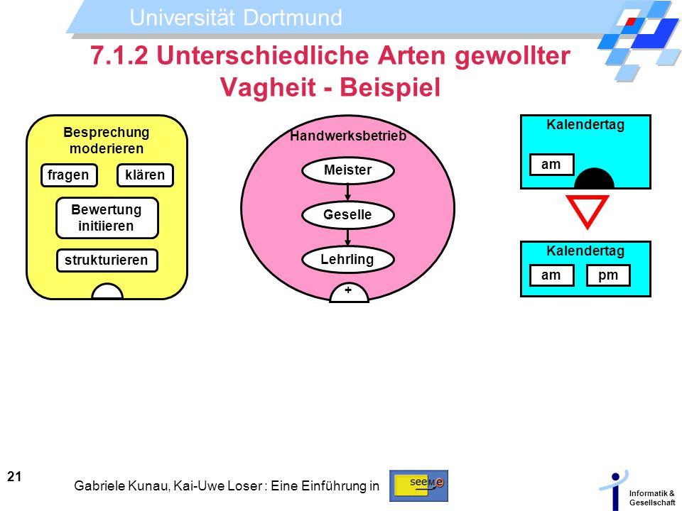 7.1.2 Unterschiedliche Arten gewollter Vagheit - Beispiel