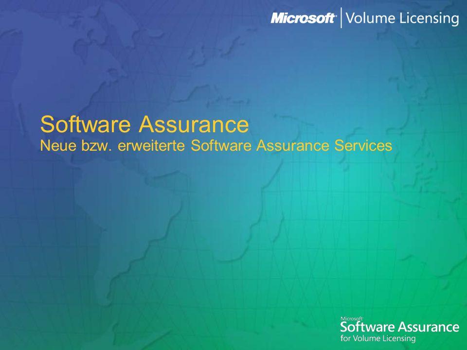 Software Assurance Neue bzw. erweiterte Software Assurance Services