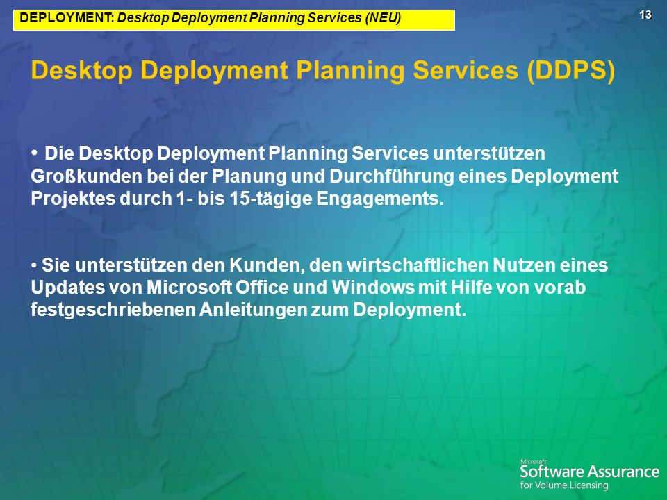 Desktop Deployment Planning Services (DDPS)