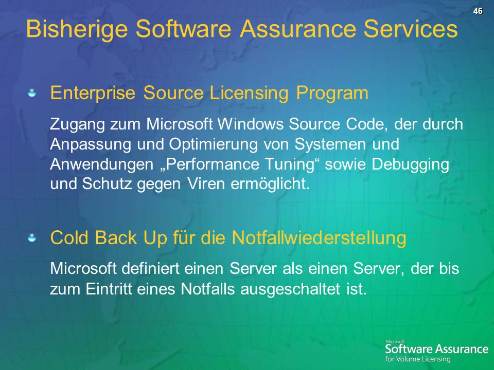 Bisherige Software Assurance Services