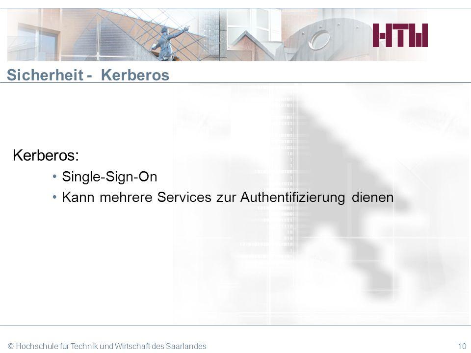 Sicherheit - Kerberos Kerberos: Single-Sign-On